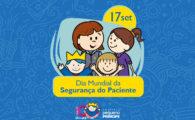 No Dia Mundial da Segurança do Paciente, Pequeno Príncipe propõe reflexão sobre o papel do profissional de saúde